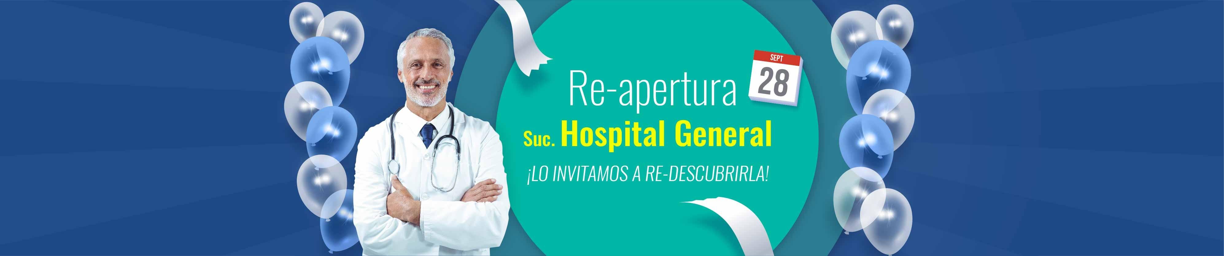 Re-Apertura Sucusal Hospital General