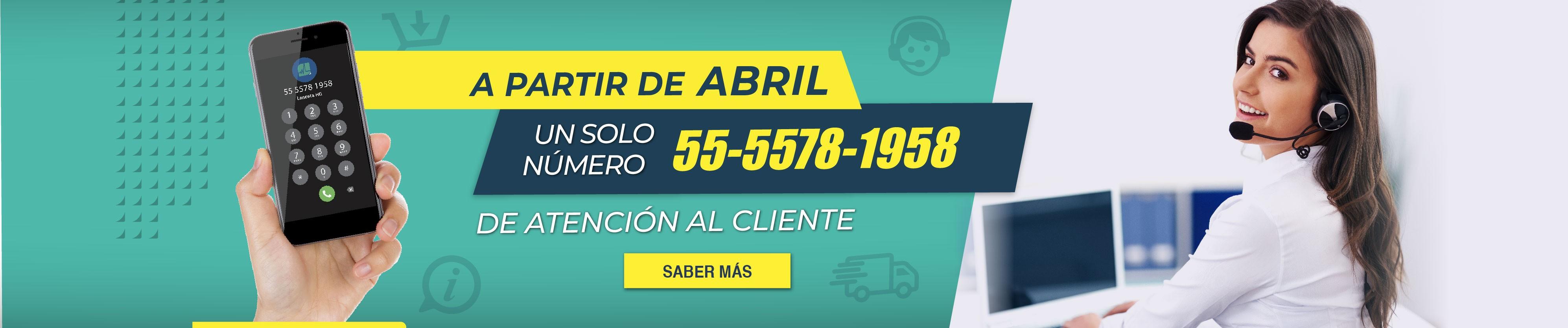 Un solo número de Atención al cliente 55 5578 1958